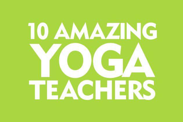 10 Amazing Yoga Teachers You Should Know Doyou