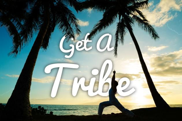 Why Everyone Needs A Tribe