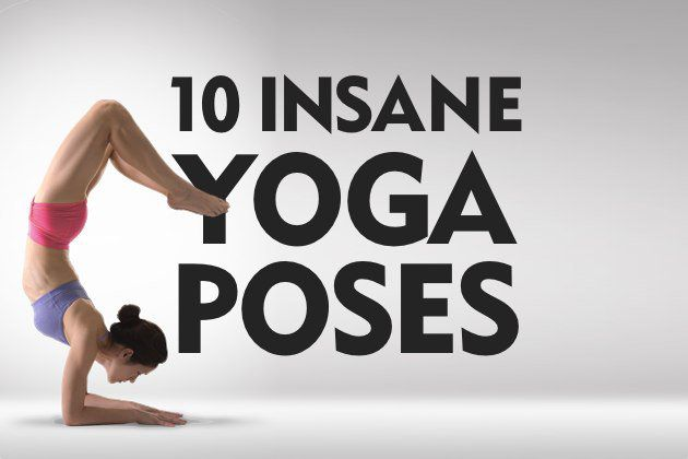 10 Insane Yoga Poses You Wish You Could Strike Doyou