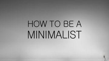 Do More, Have Less - 8 Ways To Find Your Inner Minimalist