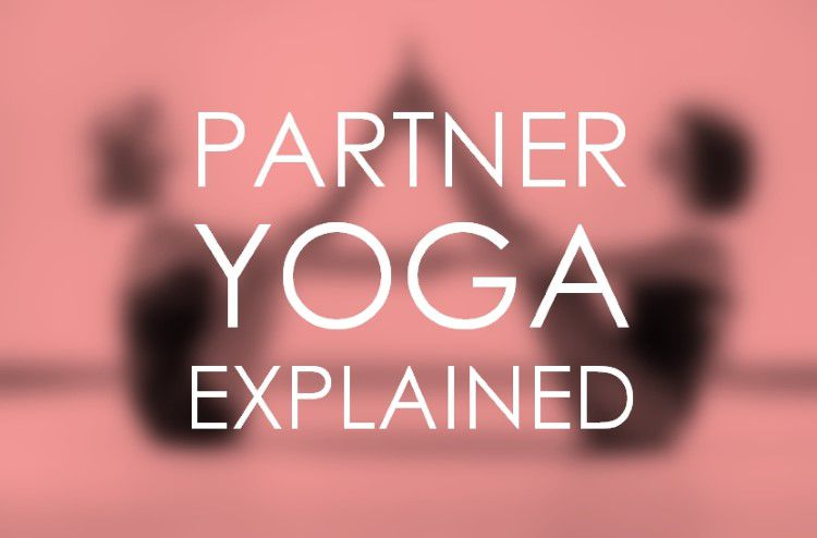 What Is Partner Yoga?
