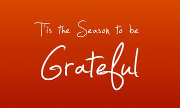 T'is The Season To Be Grateful