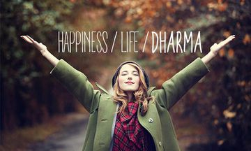 Are You Living Your Dharma?