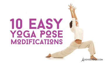 10 Easy Modifications You Can Make to Your Yoga Practice