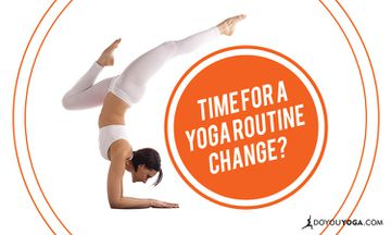 10 Signs It's Time To Change Your Yoga Routine