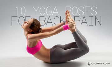 10 Yoga Postures For Back Pain