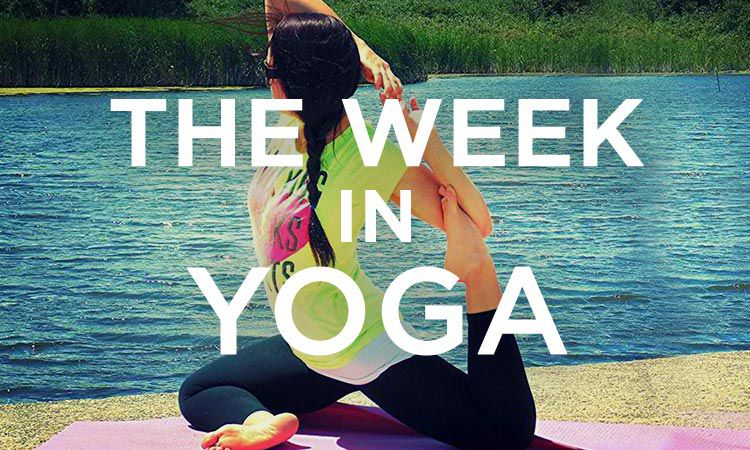 The Week In Yoga #13