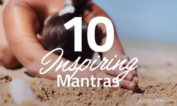 10 Inspiring Mantras For Your Spiritual Journey