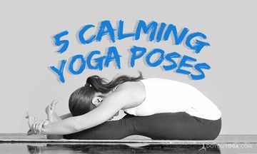 5 Yoga Poses to Help You Chill Out