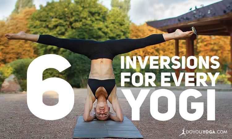 6 Inversions For Every Yoga Practice Level