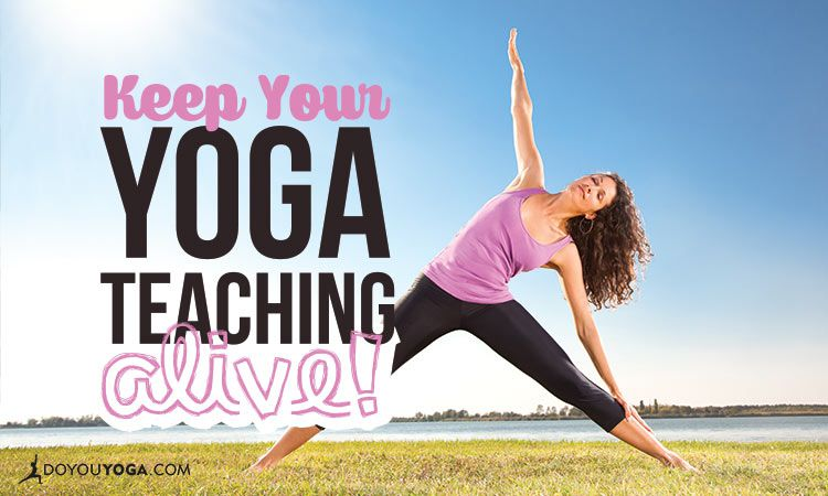 3 Quick Tricks to Revitalize Your Yoga Teaching