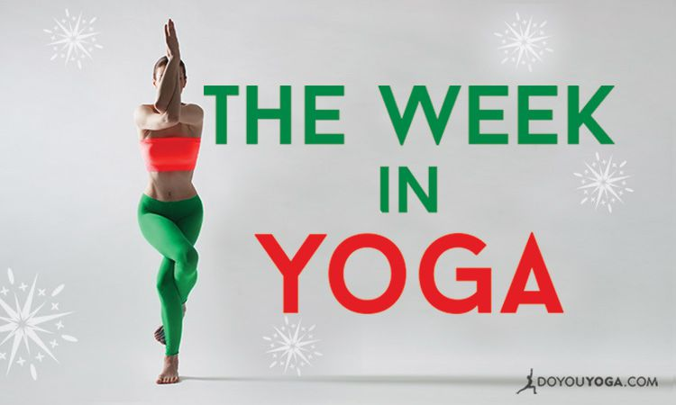 The Week In Yoga #33