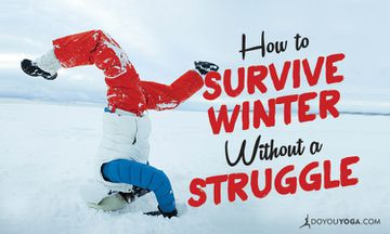 11 Tips to Survive Winter Without a Struggle