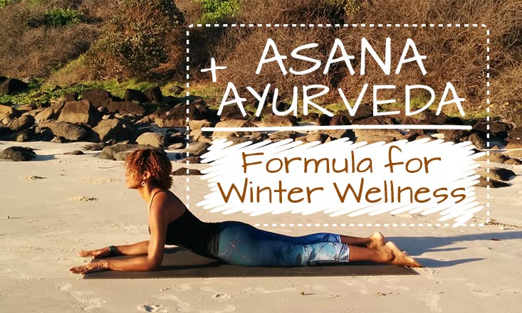 4 Yoga Poses, 3 Spices, 1 Mantra- An Ayurvedic Formula for Winter Wellness