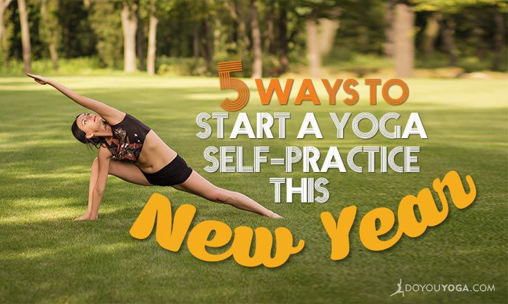 5 Easy Ways to Start the New Year With Yoga Without Going to a Studio
