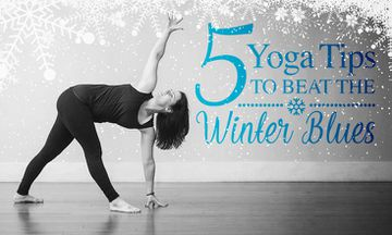 5 Yoga Tips to Beat the Winter Blues