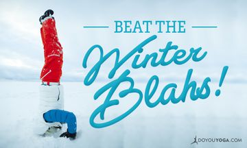 4 Tips to Beat the Winter Blahs