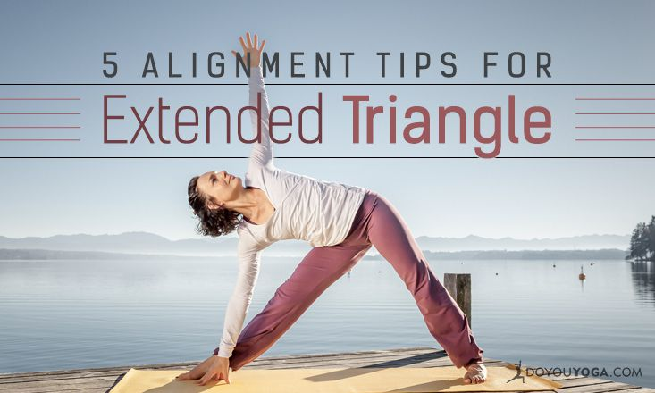 5 Alignment Tips for Extended Triangle Pose
