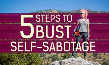 5 Steps to Bust Self-Sabotage and Stop Blocking Your Opportunities