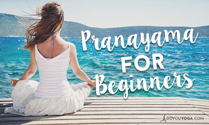 5 Types of Pranayama for Beginners