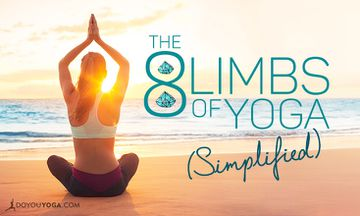 The 8 Limbs of Yoga Simplified (Kind of)