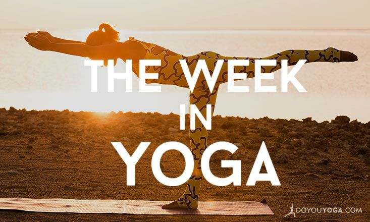 The Week In Yoga #39