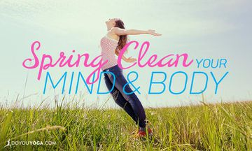 3 Simple Changes to Spring Clean Your Mind and Body