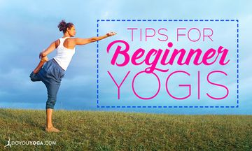 5 Bits of Advice for Beginner Yogis