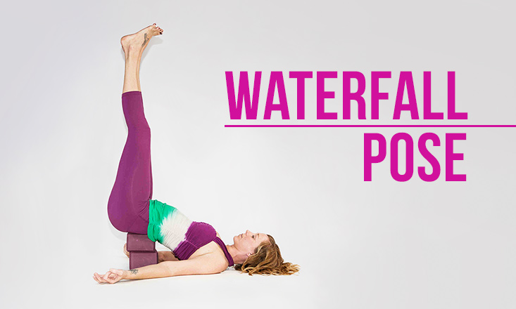 How to Do Waterfall Pose