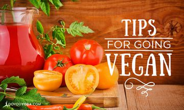 Tips for Going and Staying Vegan (With Recipe)