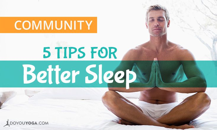 5 Tips for Getting Better Sleep, Naturally