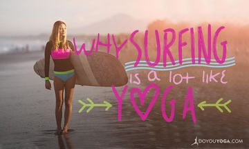 5 Ways Surfing Is Like Yoga