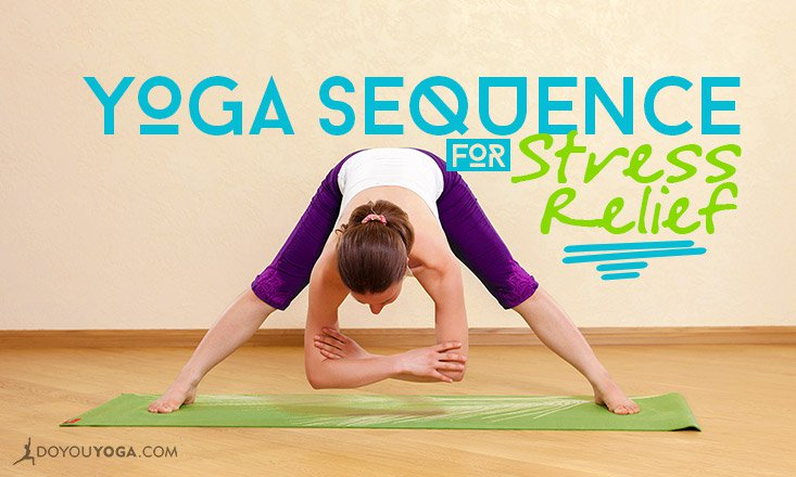 A 10-Minute Yoga Sequence for Stress Relief