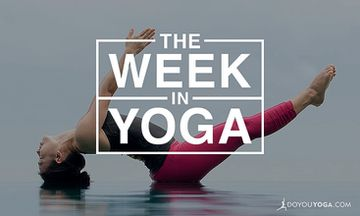 The Week In Yoga #51