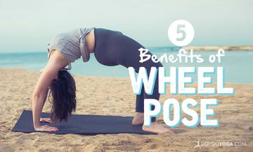 5 Benefits of Wheel Pose