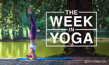 The Week In Yoga #52