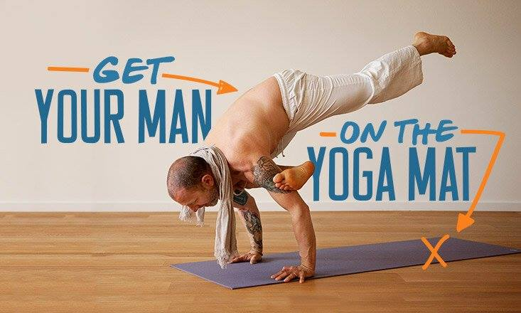 Why You Should Convince Your Man To Do Yoga