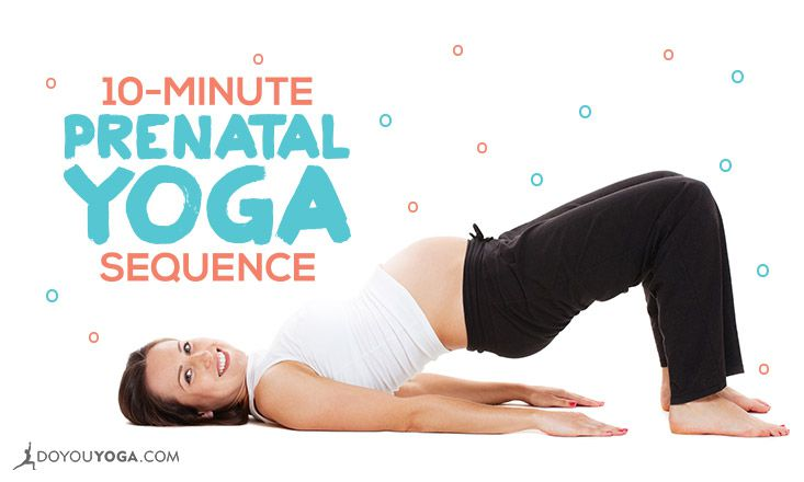 10 Minute Yoga Sequence For Pregnant Yogis Doyou