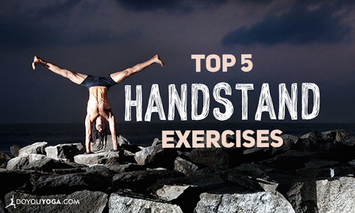 The 5 Best Handstand Exercises You Aren't Doing