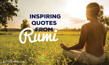 15 Inspiring Rumi Quotes to Get You Through The Day