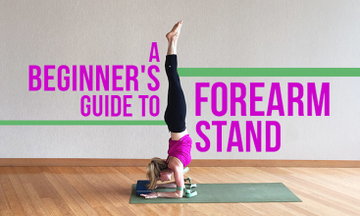 A Beginner's Guide to Forearm Stand