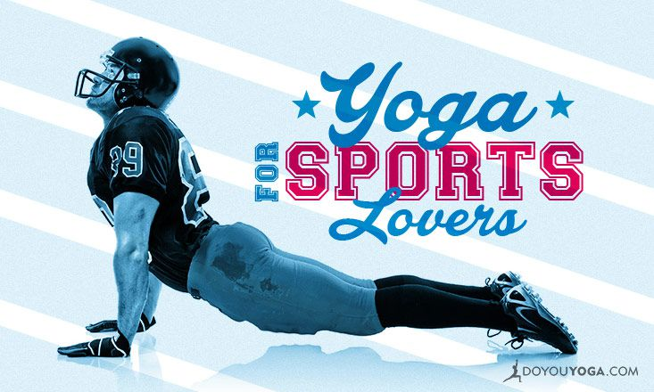 A Useful Guide to Yoga for Sports Enthusiasts