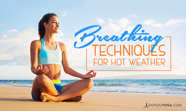 Breathing Techniques for Hot Weather
