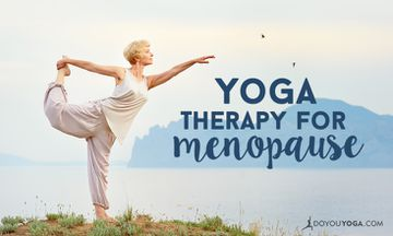 Yoga for Menopause Pains and Discomfort