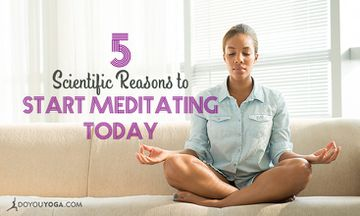 5 Science-Backed Reasons To Start Meditating Today