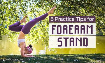 5 Tips to Move Into Forearm Stand