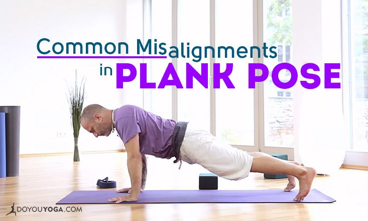 3 Common Misalignments In Plank Pose And How To Fix Them Doyou