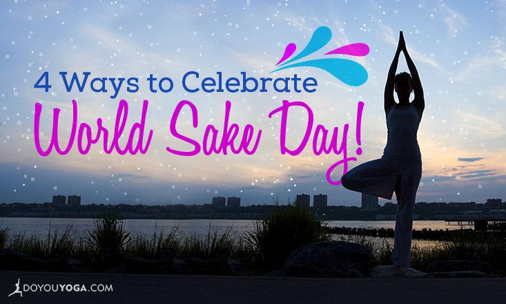 How to Celebrate World Sake Day with Apres Yoga