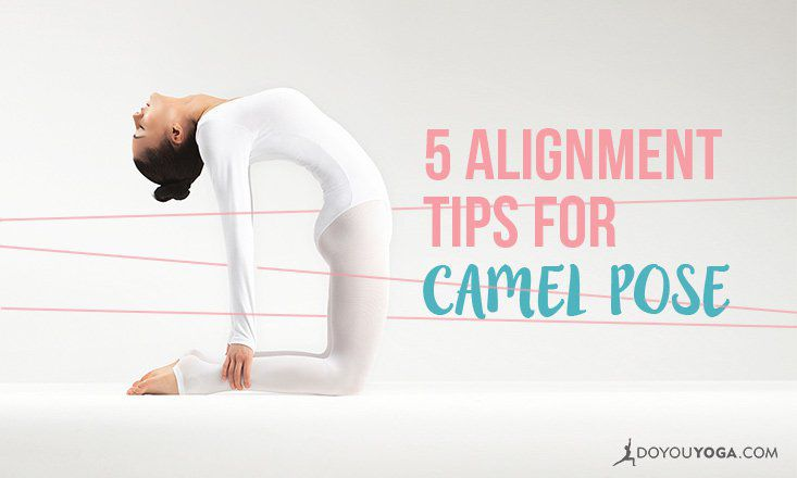 5 Alignment Tips for Camel Pose