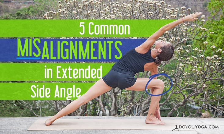 5 Common Misalignments in the Extended Side Angle Pose